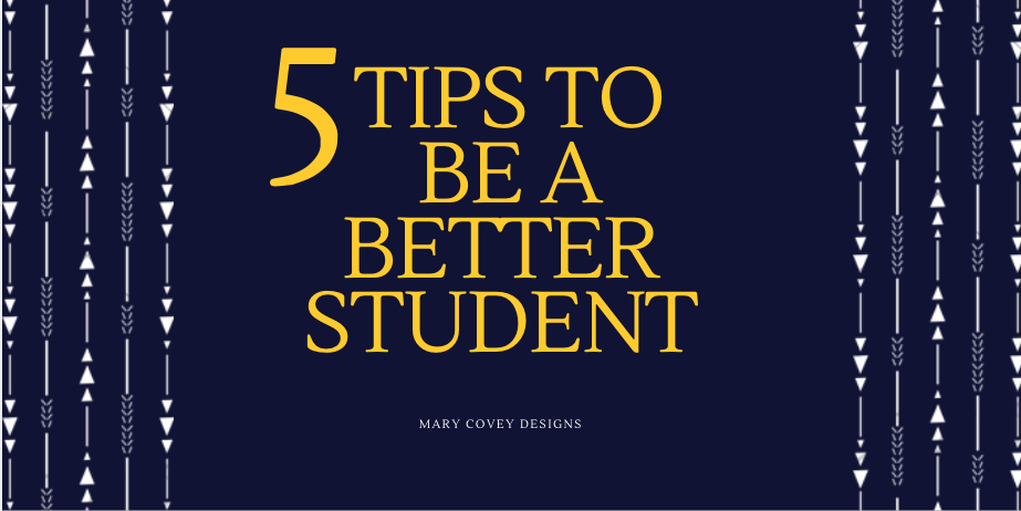 5 Tips to be a better student